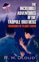 The Incredible Adventures of the Tadpole Brothers