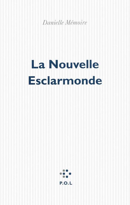 Omslag van La Nouvelle Esclarmonde