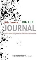 Little Lessons Big Life Journal