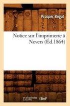 Notice sur l'imprimerie a Nevers, (Ed.1864)
