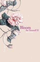 Bloom for Yourself II