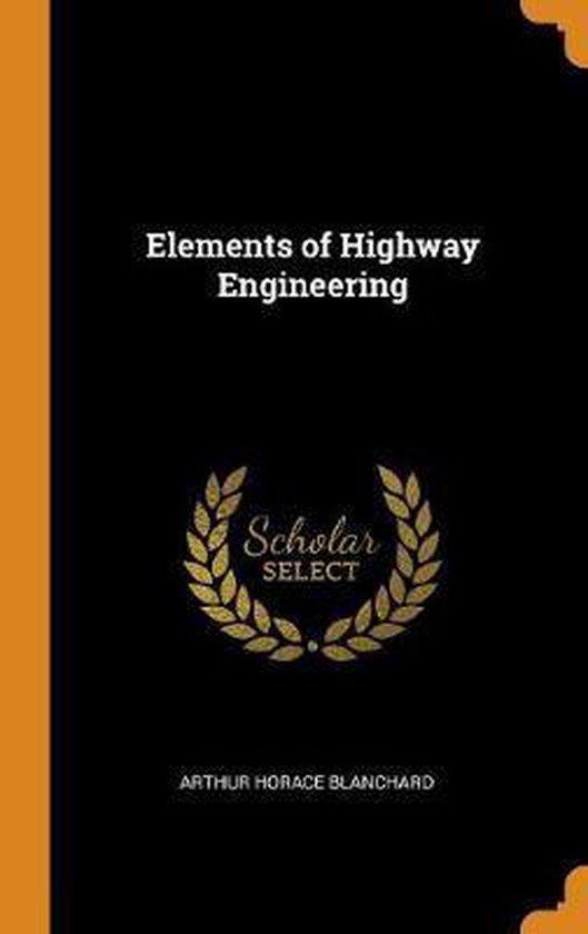 Elements of Highway Engineering