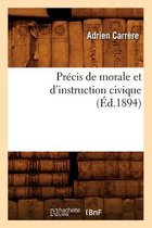 Precis de morale et d'instruction civique (Ed.1894)