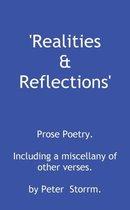 Realities & Reflections
