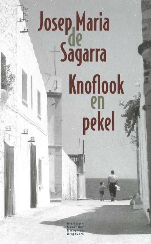 Knoflook en pekel - Josep Maria de Sagarra |