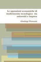 Le Operazioni Economiche Di Trasferimento Tecnologico Tra Universita e Imprese