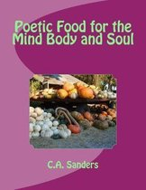 Omslag Poetic Food for the Mind Body and Soul