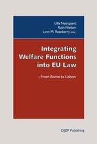 Integrating Welfare Functions into EU Law
