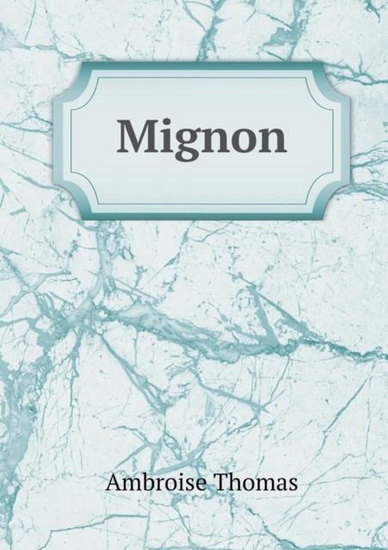 Mignon