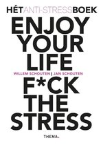 Enjoy your life F*ck the stress