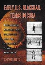 Early U.S. Blackball Teams in Cuba