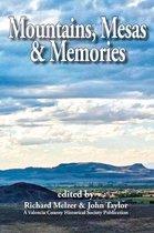 Mountains, Mesas & Memories
