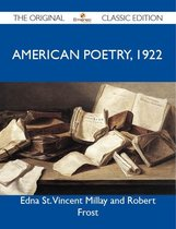 American Poetry, 1922 - The Original Classic Edition