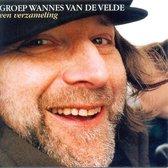 Groep Wannes Van De Velde - Verzameling, Een