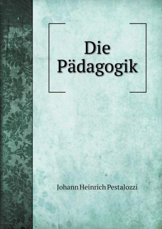 Die Padagogik