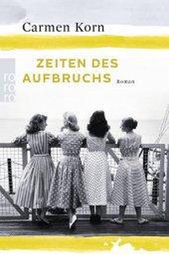 Boek cover Korn, C: Zeiten des Aufbruchs van Carmen Korn (Paperback)