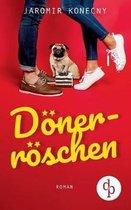 Doenerroeschen (Humor, Liebe)