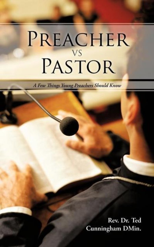 Boek cover Preacher VS Pastor van Rev. Dr. Ted Cunningham DMin. (Paperback)