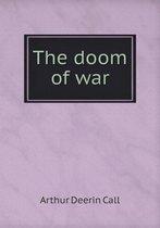 The Doom of War