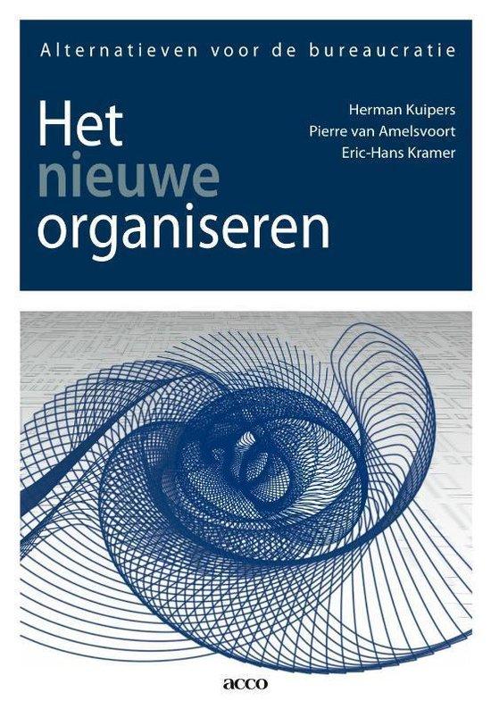 Het nieuwe organiseren - Herman Kuipers |