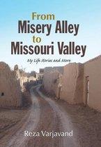 Boek cover From Misery Alley to Missouri Valley van Reza Varjavand