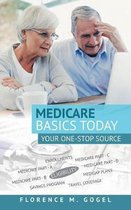 Medicare Basics Today