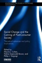 Social Change and the Coming of Post-consumer Society