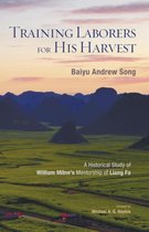 Training Laborers for His Harvest