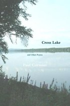 Cross Lake and Other Poems