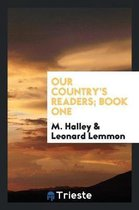 Our Country's Readers; Book One