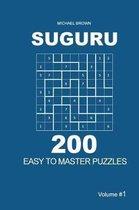 Suguru - 200 Easy to Master Puzzles 9x9 (Volume 1)