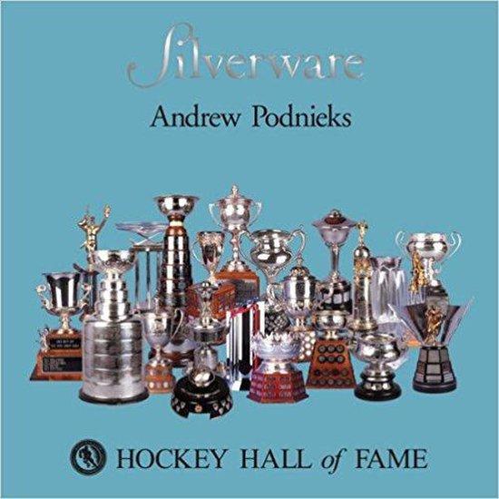 Silverware: Hockey Hall of Fame