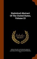 Statistical Abstract of the United States, Volume 23