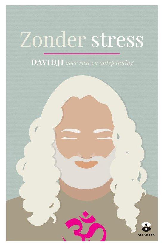 Zonder stress - Davidji |