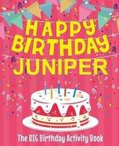 Happy Birthday Juniper - The Big Birthday Activity Book
