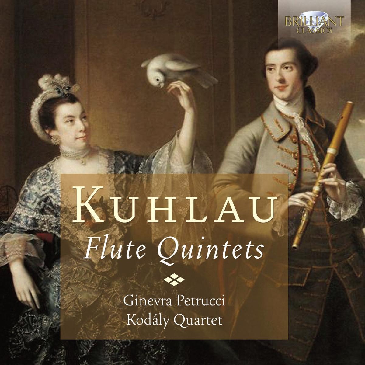 Kuhlau: Flute Quintets - Ginevra Petrucci