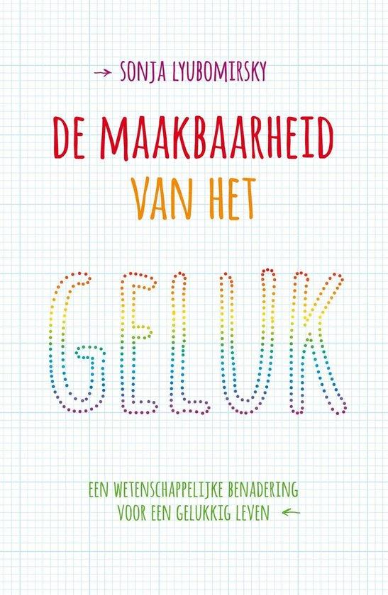 Cover van het boek 'De maakbaarheid van het geluk' van Sonja Lyubomirsky