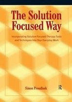 The Solution Focused Way