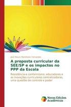 A Proposta Curricular Da See/Sp E OS Impactos No PPP Da Escola