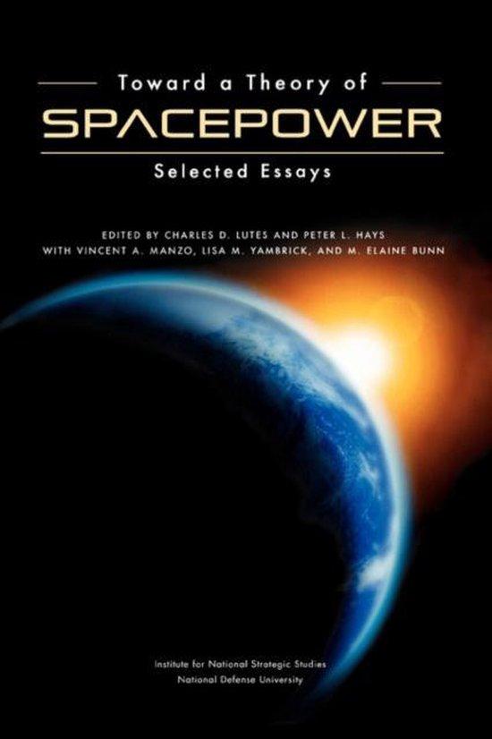 Boek cover Toward a Theory of Spacepower van National Defense University Pres (Paperback)