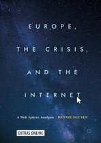 Europe, the Crisis, and the Internet