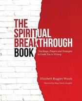 The Spiritual Breakthrough Book