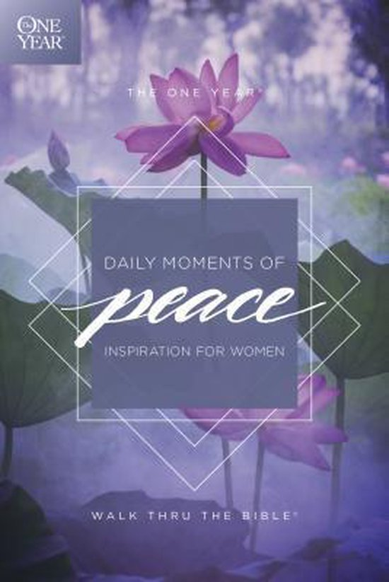 One Year Daily Moments of Peace, The
