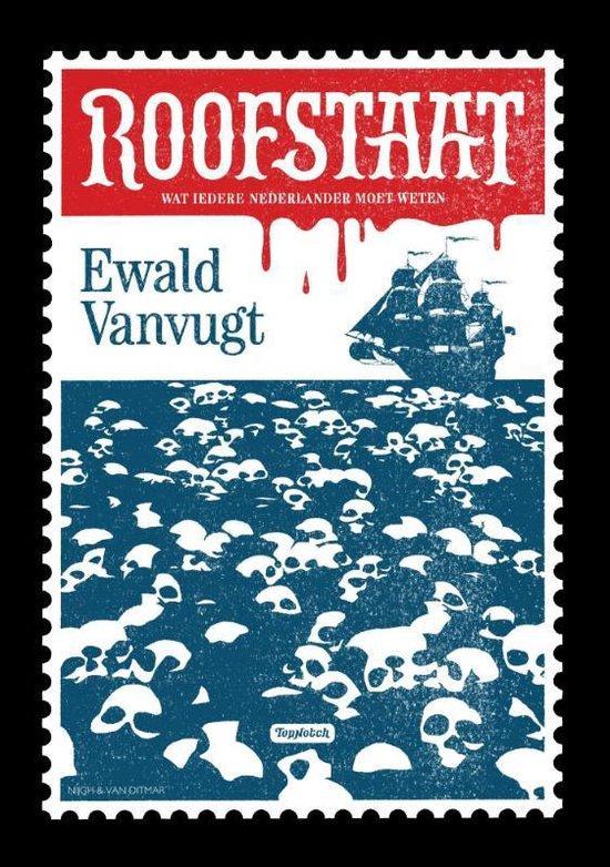 Roofstaat - Ewald Vanvugt |