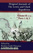Original Journals of the Lewis and Clark Expedition