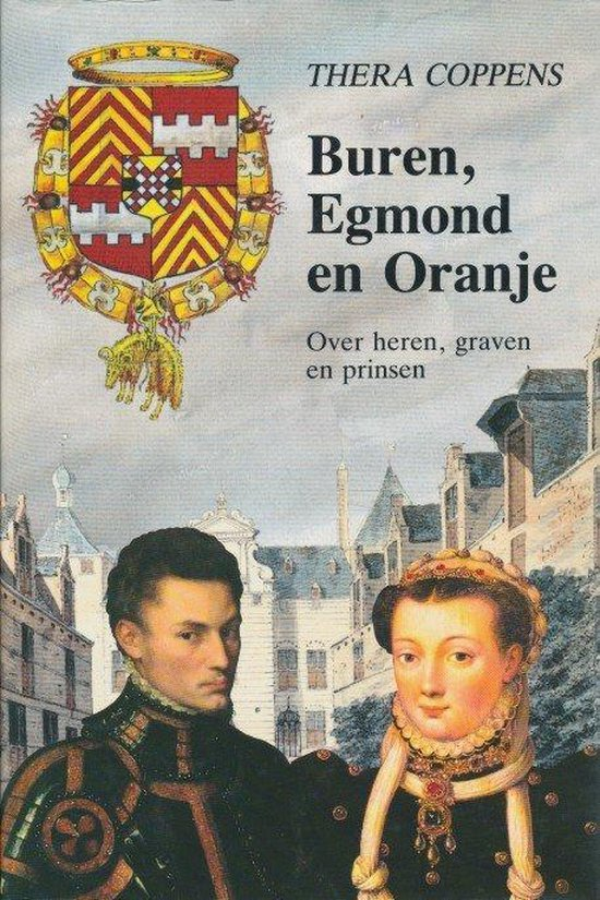 Boek cover Buren egmond en oranje van Thera Coppens