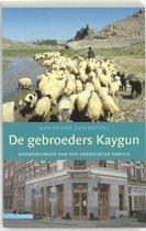 De gebroeders Kaygun