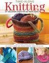 Boek cover Take-Along Knitting van Editors Of North Light Books