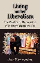 Living Under Liberalism