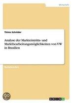 Analyse der Markteintritts- und Marktbearbeitungsmoeglichkeiten von VW in Brasilien